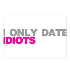 I Only Date Idiots Postcards (Package of 8)