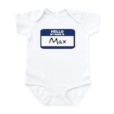 Hello: Max Infant Bodysuit