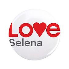 """I Love Selena 3.5"""" Button"""