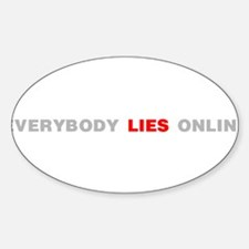 Everybody Lies Online Decal