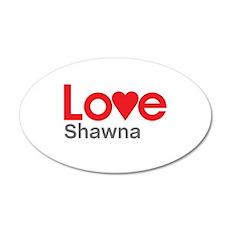 I Love Shawna Wall Decal