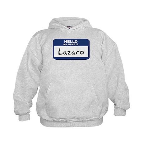 Hello: Lazaro Kids Hoodie