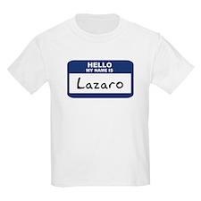 Hello: Lazaro Kids T-Shirt