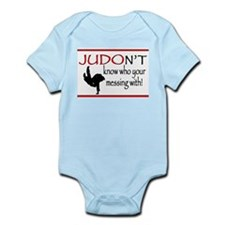 JUDON'T know who your messing with Judo Logo Body