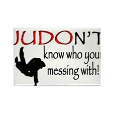 JUDON'T know who your messing with Judo Logo Recta