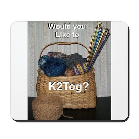 Would you like to K2tog? Mousepad