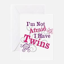 Im Not Afraid I Have Twins Greeting Card