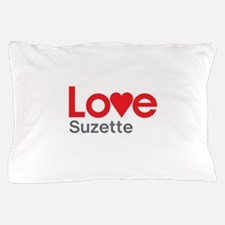 I Love Suzette Pillow Case