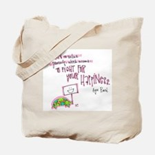 Be True to Yourself Tote Bag