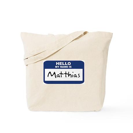 Hello: Matthias Tote Bag