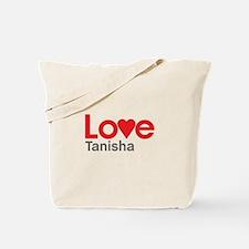 I Love Tanisha Tote Bag