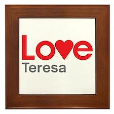 I Love Teresa Framed Tile