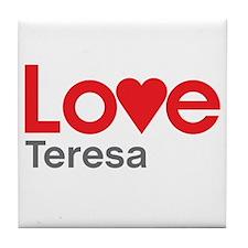 I Love Teresa Tile Coaster
