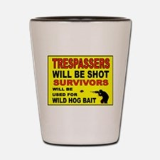 NO TRESPASSING Shot Glass