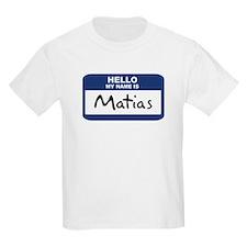 Hello: Matias Kids T-Shirt