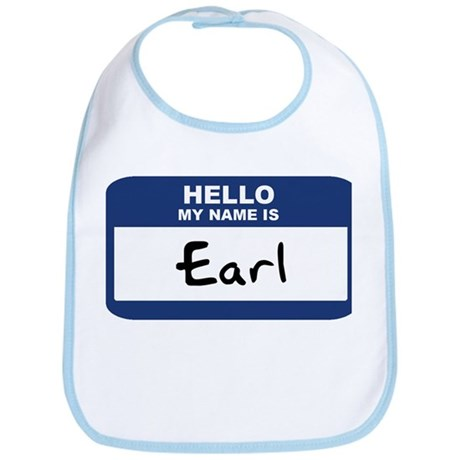 Hello: Earl Bib