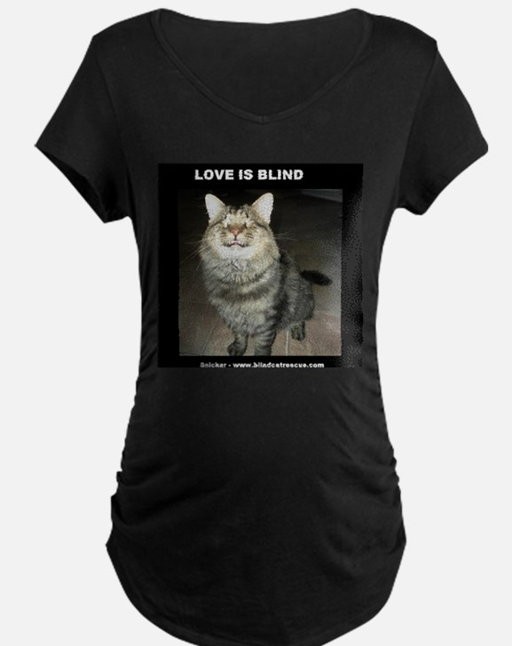 Snicker - Love Is Blind Maternity T-Shirt