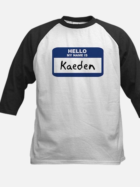 Hello: Kaeden Kids Baseball Jersey