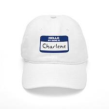 Hello: Charlene Baseball Cap