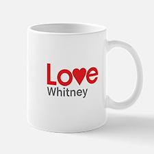 I Love Whitney Mug