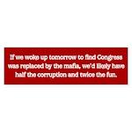 Congressional Mafia Bumper Sticker