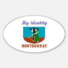 My Identity Montserrat Decal