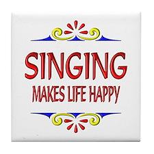 Singing Happy Life Tile Coaster