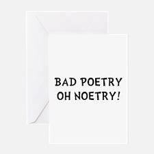 Bad Poetry Greeting Card