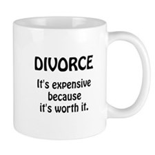 Divorce Worth It Small Mug
