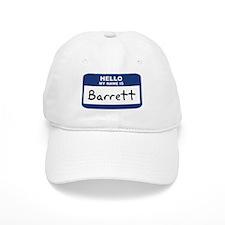 Hello: Barrett Baseball Cap