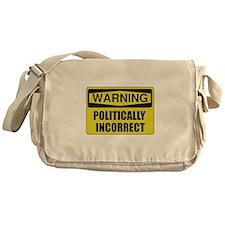 Politically Incorrect Messenger Bag