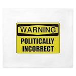 Politically Incorrect King Duvet