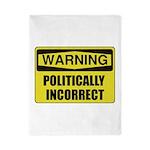 Politically Incorrect Twin Duvet