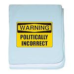 Politically Incorrect baby blanket