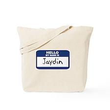 Hello: Jaydin Tote Bag
