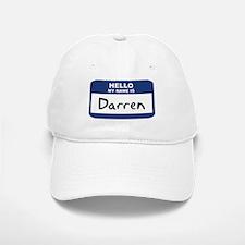 Hello: Darren Baseball Baseball Cap