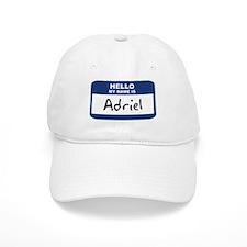 Hello: Adriel Baseball Baseball Cap