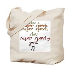 Cute Funny speech pathologist Tote Bag