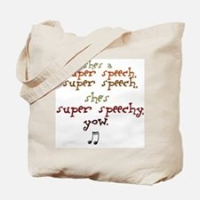 Funny Speech Tote Bag