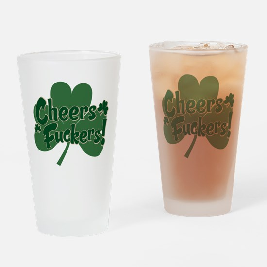 cheers fuckers.png Drinking Glass
