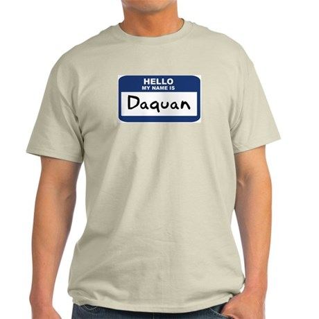 Hello: Daquan Ash Grey T-Shirt
