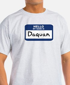 Hello: Daquan Ash Grey T-Shirt