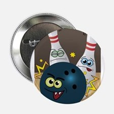 """Hilarious Bowling Ball and Pins 2.25"""" Button"""