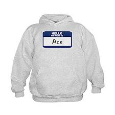 Hello: Ace Hoody