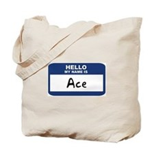 Hello: Ace Tote Bag