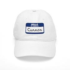 Hello: Cannon Baseball Cap