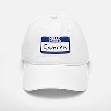 Hello: Camren Baseball Baseball Cap