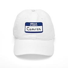 Hello: Camren Baseball Cap