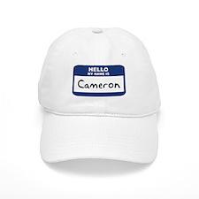 Hello: Cameron Baseball Cap