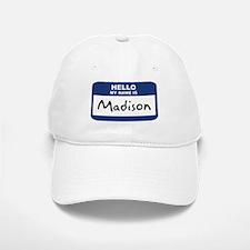 Hello: Madison Baseball Baseball Cap